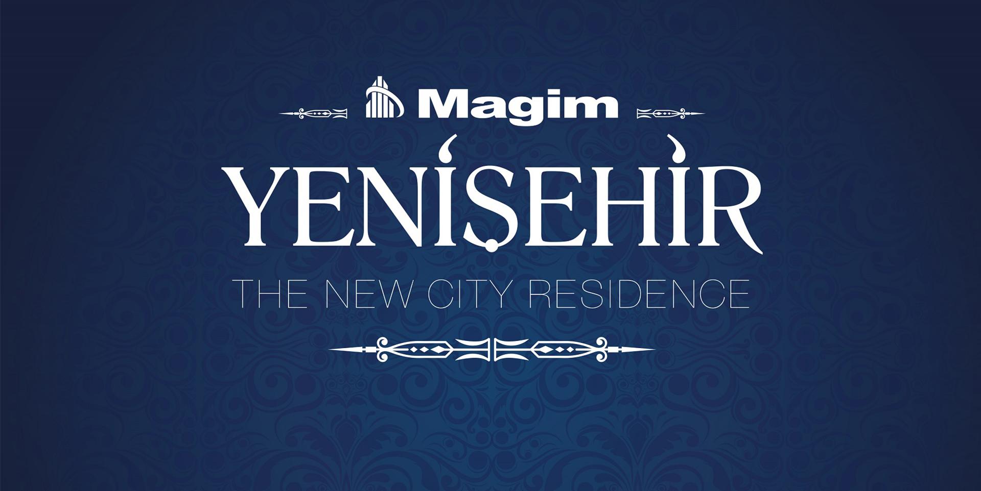 Magim Yenişehir Evleri